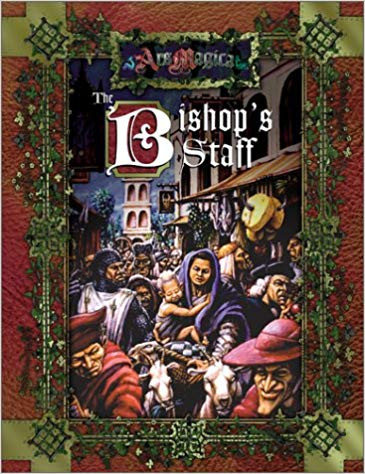 Ars Magica 4th Edition: The Bishops Staff 268 - Used