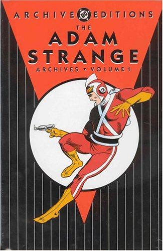 Archive Editions: The Adam Strange Archives: Volume 1 HC - Used