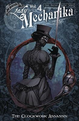 Lady Mechanika: Volume 4: The Clockwork Assassin TP
