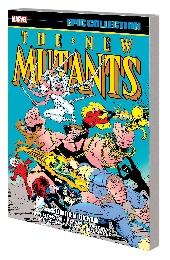 New Mutants: Epic Collection: Sudden Death TP