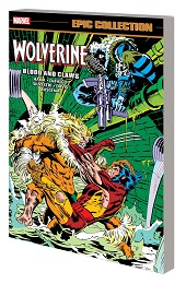 Wolverine Epic Collection: Blood and Claws TP