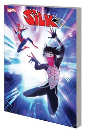 Silk: Out of the Spider-Verse Volume 2 TP