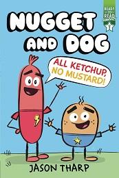 Nugget and Dog: All Ketchup No Mustard GN