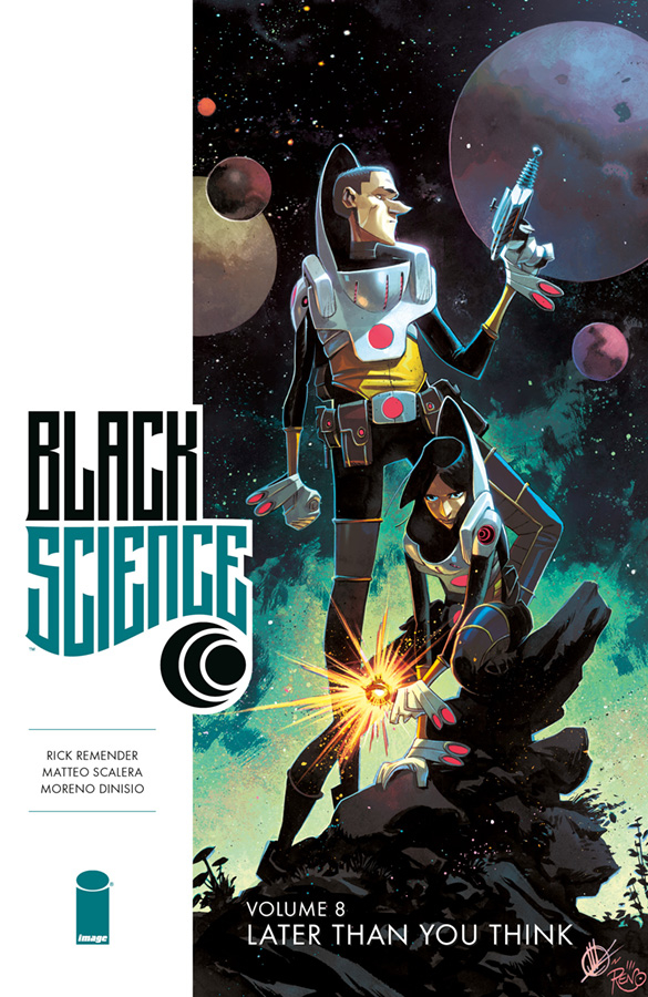 Black Science: Volume 8: Later Than You Thank TP (MR) (2013)