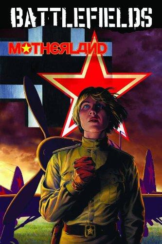 Battlefields: Volume 6: Motherland TP - Used