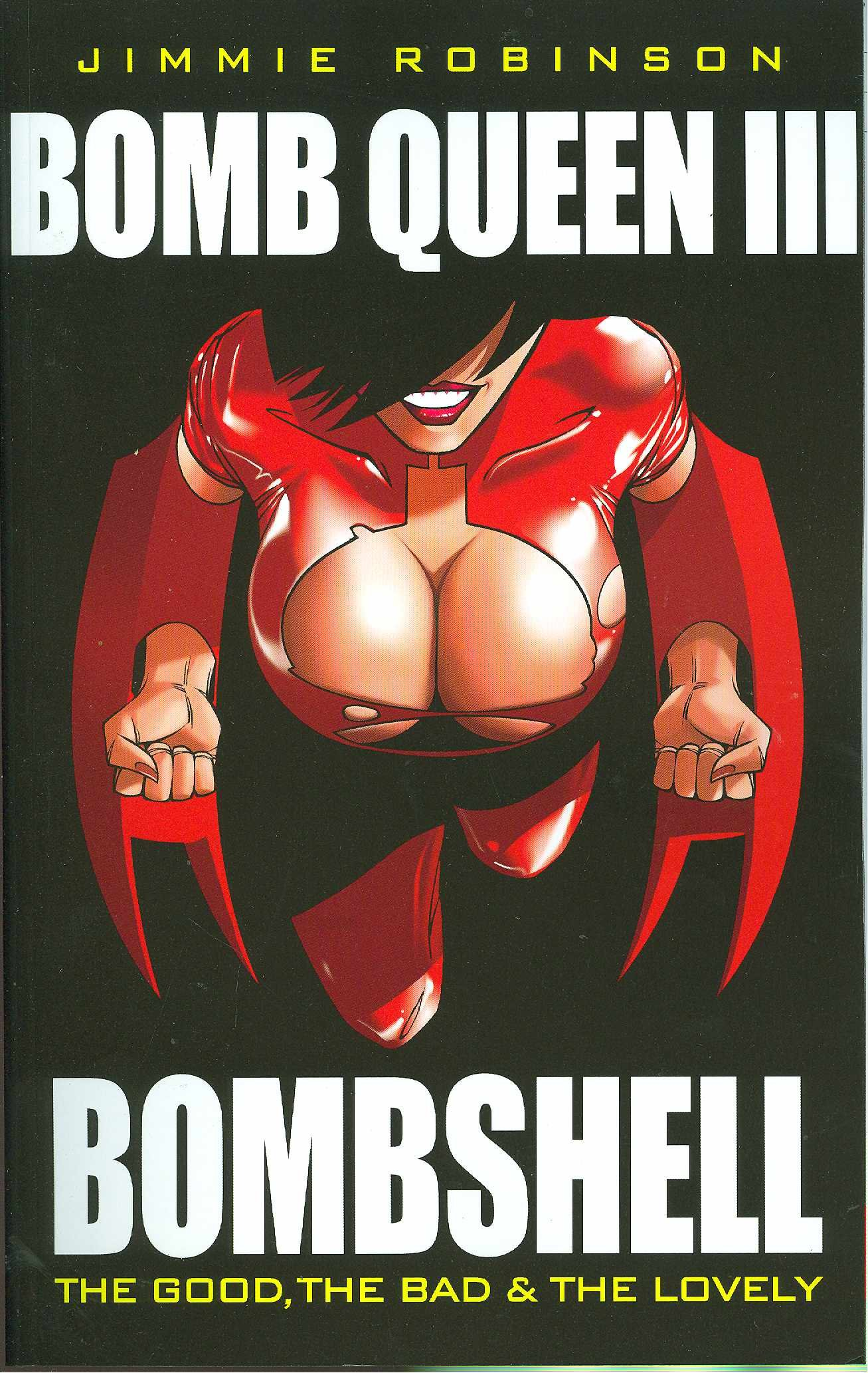 Bomb Queen III: Bombshell The Good, The Bad, and the Lovely TP - Used