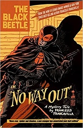 The Black Beetle: Volume 1: No Way Out HC - Used