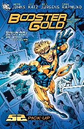Booster Gold: Volume 1: 52 Pick-Up TP - Used