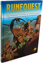 RuneQuest: The Pegasus Plateau and Other Stories