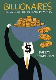 Billionaires: The Lives of the Rich and Powerful GN