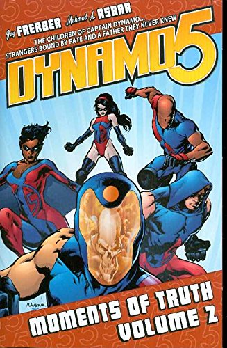 Dynamo 5: Volume 2: Moments of Truth TP - Used