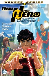 Dial H For Hero Volume 1: Enter the Heroverse TP