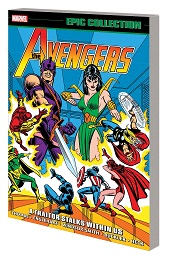 Avengers Epic Collection: A Traitor Stalks Within Us TP