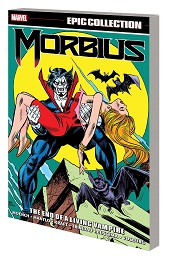 Morbius Epic Collection: The End of the Living Vampire TP