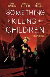 Something is Killing the Children Volume 3 TP