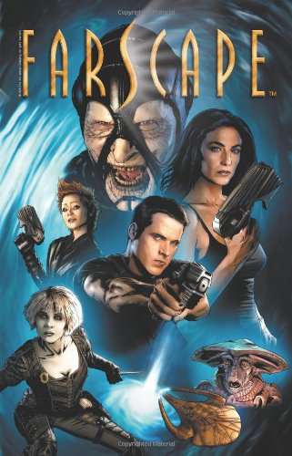 Farscape: Volume 1: The Beginning of the End of the Beginning: HC - Used