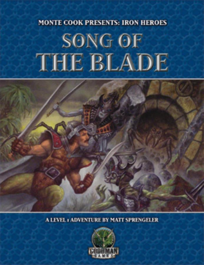 Monte Cook Presents: Iron Heroes: Song of the Blade 5500 -USED