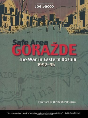 Safe Area Gorazde: The War In Eastern Bosnia 1992-95: TP - Used