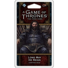 A Game of Thrones LCG (2nd Edition): Long May He Reign