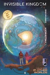 Invisible Kingdom Volume 3: In Other Worlds TP