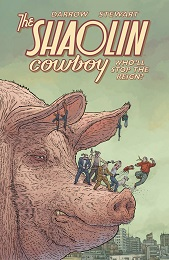 Shaolin Cowboy: Who'll Stop the Reign TP (MR)
