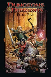 Dungeons and Dragons: Fell's Five TP