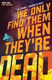 We Only find Them When They're Dead Volume 1 TP (Second Printing)