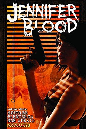 Jennifer Blood: Volume 3: Neither Tarnished Nor Afraid TP - Used
