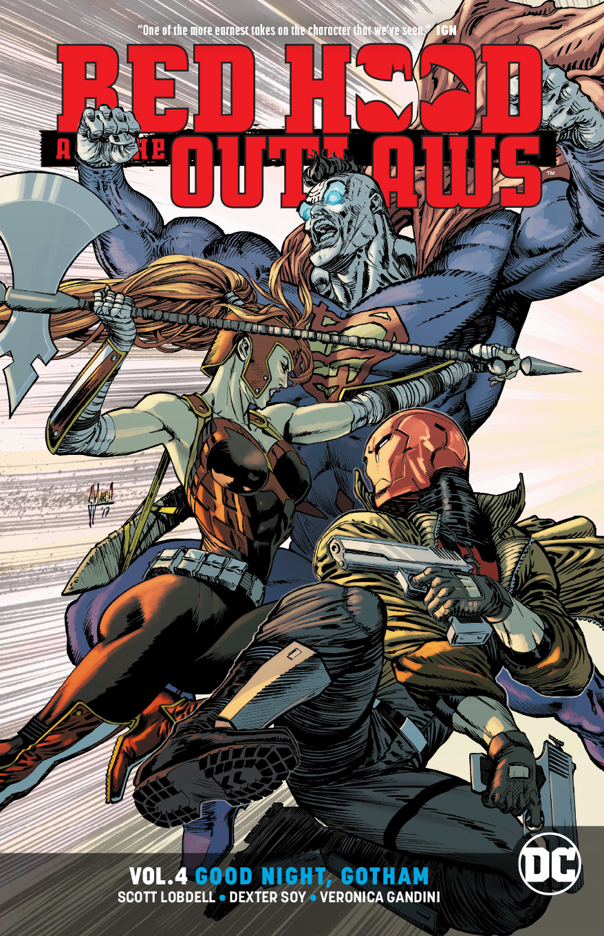 Red Hood and the Outlaws: Volume 4: Good Night Gotham TP