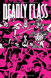 Deadly Class: Volume 10: Save Your Generation TP (MR)