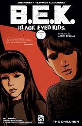 Black Eyed Kids: Volume 1: The Children TP (MR)