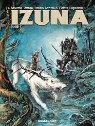 Izuna: Volume 1 Deluxe Oversized HC (MR)