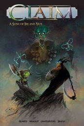 Claim Volume 1: A Song of Ire and Vice TP