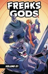 Freaks and Gods Volume 1 TP