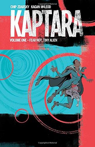 Kaptara: Volume 1: Fear Not, Tiny Alien TP - Used