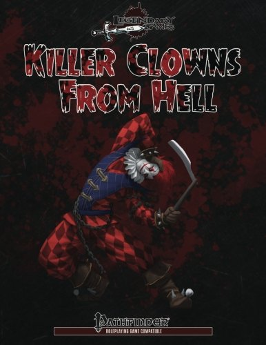 Killer Clowns from Hell: Pathfinder Compatible - Used