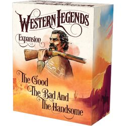 Western Legends: The Good, The Bad, and The Handsome Expansion