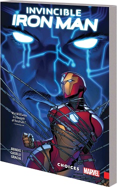 Invincible Iron Man Ironheart: Volume 2: Choices TP
