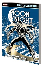 Moon Knight Epic Collection: Bad Moon Rising TP (New Printing)