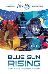 Firefly: Blue Sun Rising HC (Limited Edition)