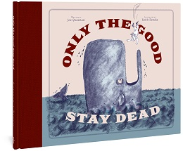Only the Good Stay Dead HC