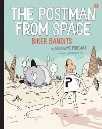 The Postman From Space: Biker Bandits GN