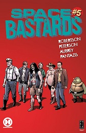 Space Bastards no. 5 (2021 Series) (MR)