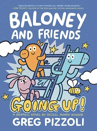 Baloney and Friends: Going Up GN