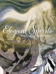 Elegant Spirits: Amano's Tales of Genji and Fairies HC