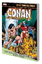 Conan the Barbarian: Epic Collection: The Curse of the Golden Skull