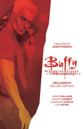 Buffy the Vampire Slayer: Hellmouth Deluxe Edition HC