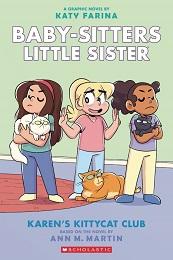Baby-Sitters Little Sister Volume 4: Karen's Kittycat Club
