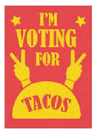 Jumbo Magnet: Voting for Tacos