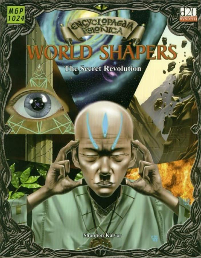 D20: Encyclopaedia Psionica: World Shapers: The Secret Revolution - Used